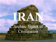 IRAN-Archaic Signet of Civilization