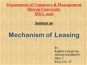 machanisom of leasing