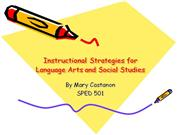 Instructional Strategies for Language Arts and Social Studies