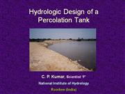 Hydrologic Design of a Percolation Tank