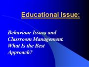 educational issue - classroom management and behaviour issues