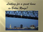 Baton Rouge Real Estate