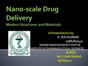 Nano-Scale Drug Delivery- Modern Structures and Materials