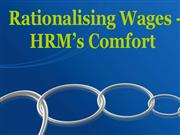 rationalising wages - hrm's comfort