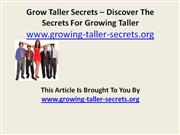 Grow Taller Secrets – Discover The Secrets For