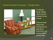Seven Secrets Pt.7 Study Areas