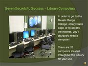 Seven Secrets Pt.4 Library Computers