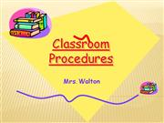 Shirley Walton Classroom Procedures
