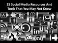25 not-to-miss social media resources