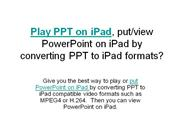 How to Play PPT on iPad, Put/view PowerPoint on iPad