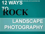 12 ways to rock landscape photography