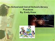 FINAL DRAFT-In-School and Out-of-School Literacy Practices Powerpoint