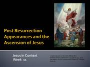 Post Resurrection Appearances and the Ascension