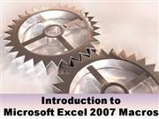 Introduction To Excel 2007 Macros