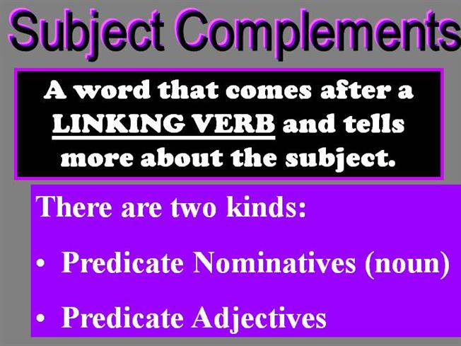 Predicate Nominatives Predicate Adjectives Authorstream
