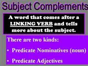 Predicate Nominatives & Predicate Adjectives