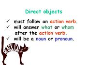 Direct Objects & Indirect Objects