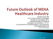 Future outlook of Mena Healthcare Industry