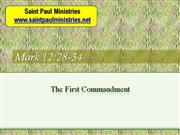 Bible Study - Mk. 12:28-34 The First Commandment