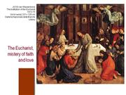 Eucharist: mystery of faith and love.