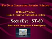 SecurEye ST-80 IP Based Wireless Security System