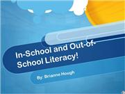 In-School and Out-of-School Literacy