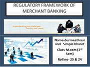 REGULATORY FRAMEWORK OF MERCHANT BANKING