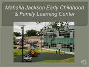 the mahalia jackson early childhood & family learning center
