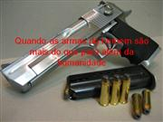 Quando as armas do homem s�o mais do