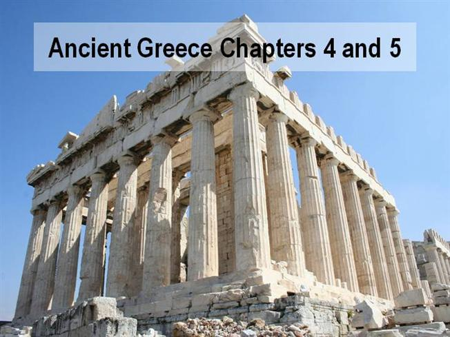 ancient greece chapter 4 and chapter 5 compressed authorstream