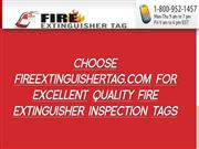 Choose FireExtinguisherTag.com For Excellent Quality Inspection Tags