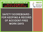 Safety Scoreboard - For Keeping A Record Of Accident-Free Work Days