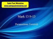Bible Study Mark 13:9-13 Persecutions Foretold
