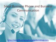Small business phone and business communication