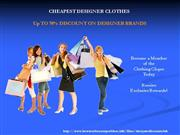 Cheapest Designer Clothes - Up To 70% Discount On Designer Brands
