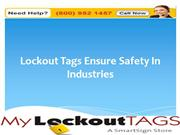 Lockout Tags Ensure Safety In Industries
