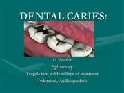 DENTAL CARIES - vinitha