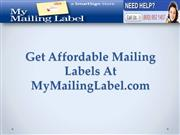 Get Affordable Mailing Labels At MyMailingLabel.com