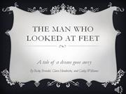 the man who looked at feet