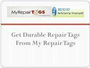 Get Durable Repair Tags From My Repair Tags