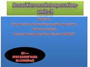 Securities market operation-