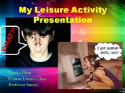 My Leisure Activity Presentation