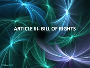 ARTICLE III- BILL OF RIGHTS