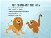 The Sloth and the Lion