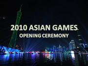 Guangzhou-2010 Asian Games Opening Ceremony