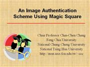 An Image Authentication Scheme Using Magic Square