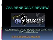 cpa renegade review