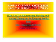 roman catholic confession about saturday and sunday