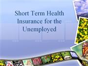 Short Term Health Insurance for Unemployed