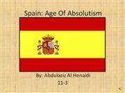 spain- age of absolutism by abdulaziz al henaidi
